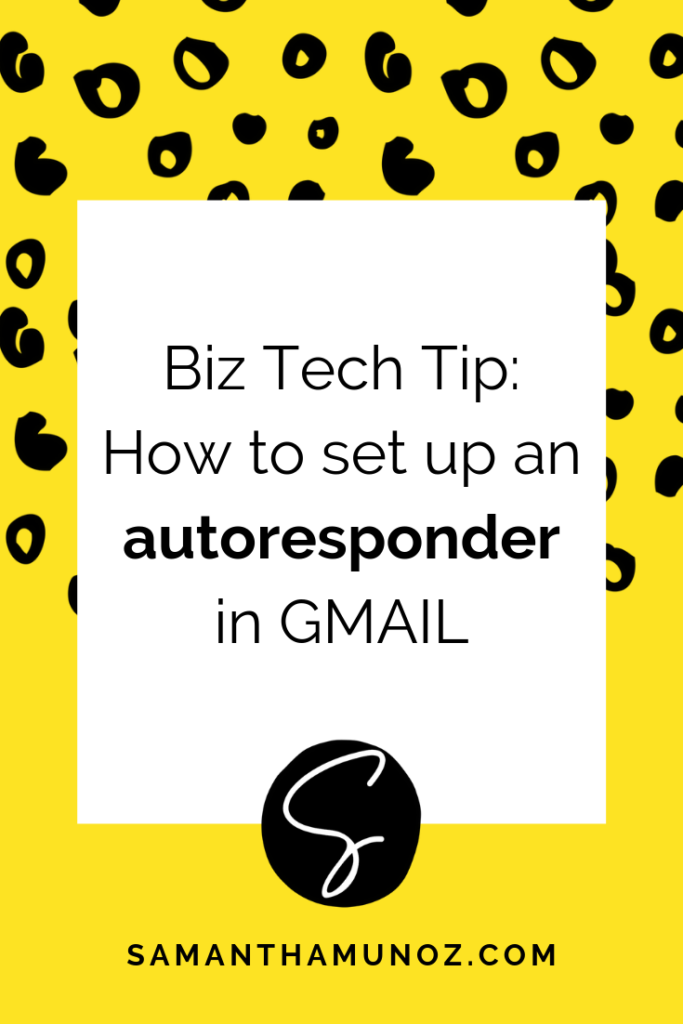 How to quickly setup an autoresponder in gmail so you look professional, set boundaries and expectations for clients and give them clear next steps. @sammunozconsulting www.samanthamunoz.com | #diywebsitedesign #wordpresstips #techtipsforbizowners #gmailtips #gmailsystems