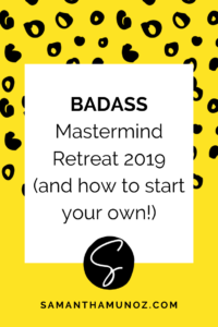 My Mastermind Retreat 2019 - My tips for starting your own mastermind, plus a full recap and key takeaways from my 2019 mastermind weekend.